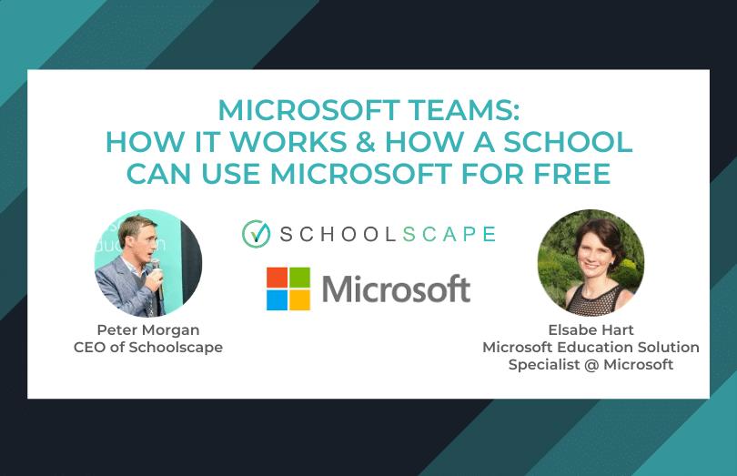 Schoolscape Webinar Series - Microsoft